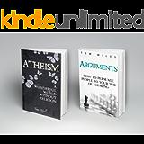 Atheist Arguments: 2 Book Boxset: Atheism & Arguments (Atheist, Semantics, Atheist) (English Edition)