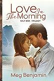 Love in the Morning (Salt Box Trilogy)