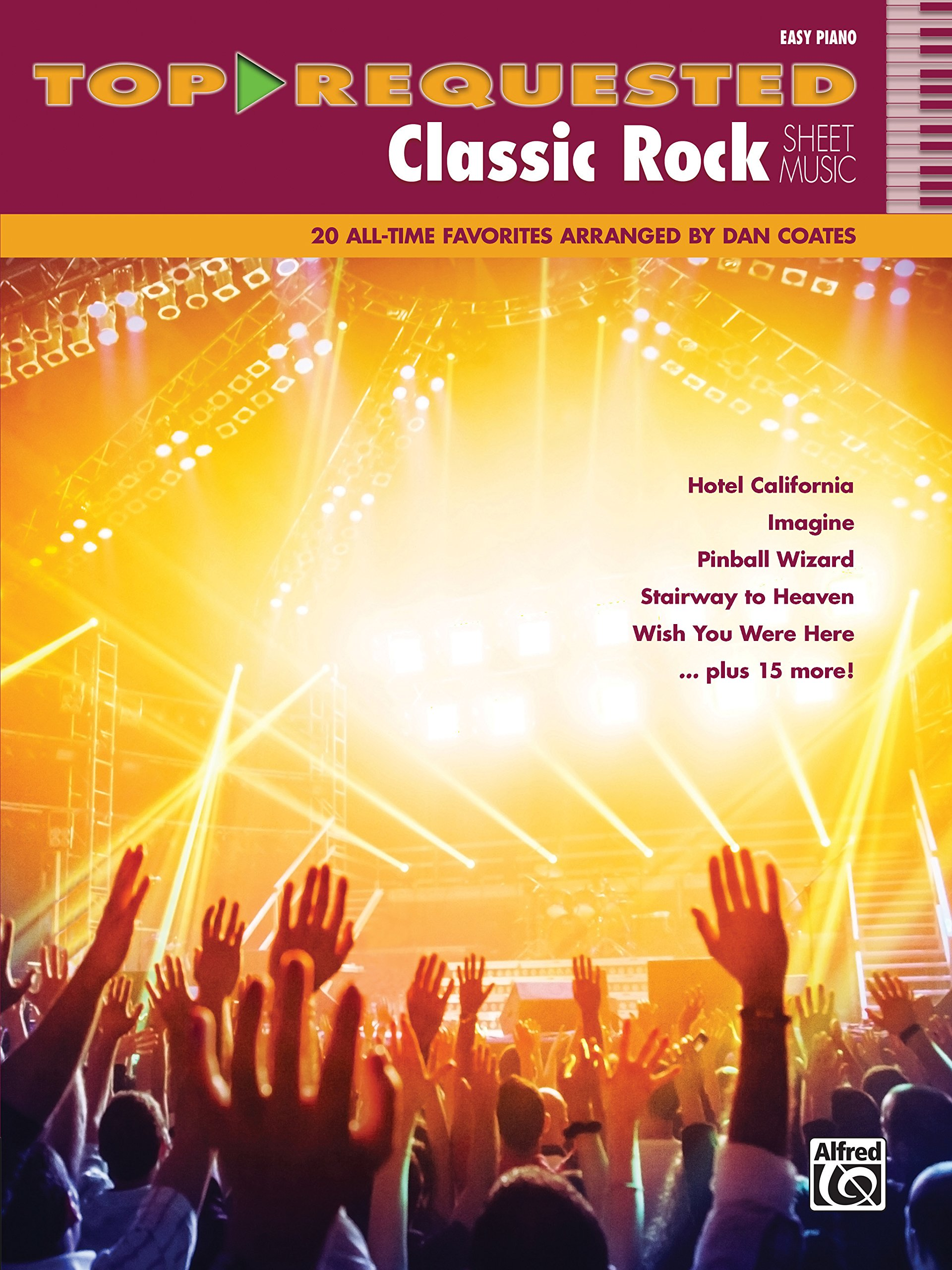 Download Top-Requested Classic Rock Sheet Music: 20 All-Time Favorites (Easy Piano) (Top-Requested Sheet Music) pdf epub