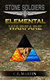Stone Soldiers: Elemental Warfare