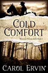 Cold Comfort (Mountain Women Series Book 2) Kindle Edition