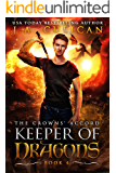 Keeper of Dragons: The Crowns' Accord