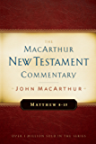 Matthew 8-15 MacArthur New Testament Commentary (MacArthur New Testament Commentary Series)