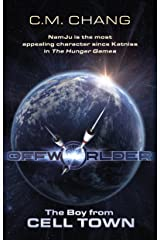 The Boy From Cell Town (Offworlder Book 1) Kindle Edition