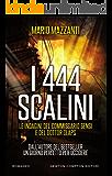 I 444 scalini (Le indagini del commissario Sensi e del dottor Claps Vol. 3)