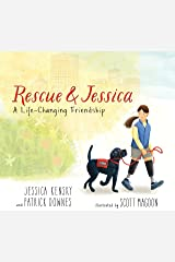 Rescue and Jessica: A Life-Changing Friendship Kindle Edition