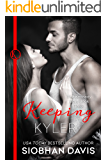 Keeping Kyler (The Kennedy Boys Book 3)