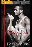 Keeping Kyler (The Kennedy Boys Book 3)