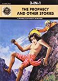 The Prophecy and Other Stories: 3 in 1 (Amar Chitra Katha)