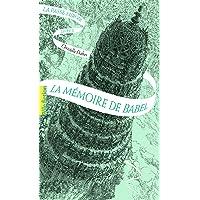 La Passe-miroir, 3: La mémoire de Babel