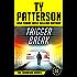 Trigger Break: A Covert-Ops Suspense Action Novel (Warriors Series of Thrillers Book 10)