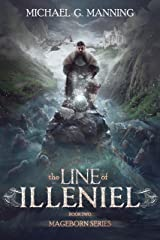 The Line of Illeniel (Mageborn Book 2) Kindle Edition