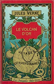 Le Volcan d'or  (French Edition)
