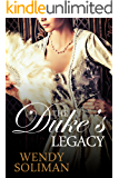 The Duke's Legacy: Dangerous Dukes Vol 2
