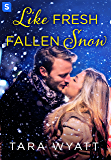 Like Fresh Fallen Snow: A Grayson Novella (The Graysons)