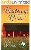 Bartering for a Bride (Mail Order Brides of River Bend Book 3)
