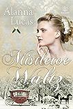 Mistletoe Waltz