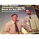 Peter Norton's Assembly Language Book for the IBM PC (The Peter Norton foundation series)