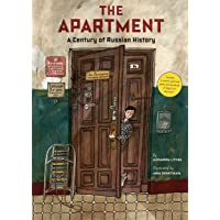 The Apartment: A Century of Russian History