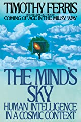 The Mind's Sky: Human Intelligence in a Cosmic Context Paperback