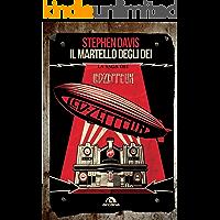 Il martello degli dei: La saga dei Led Zeppelin