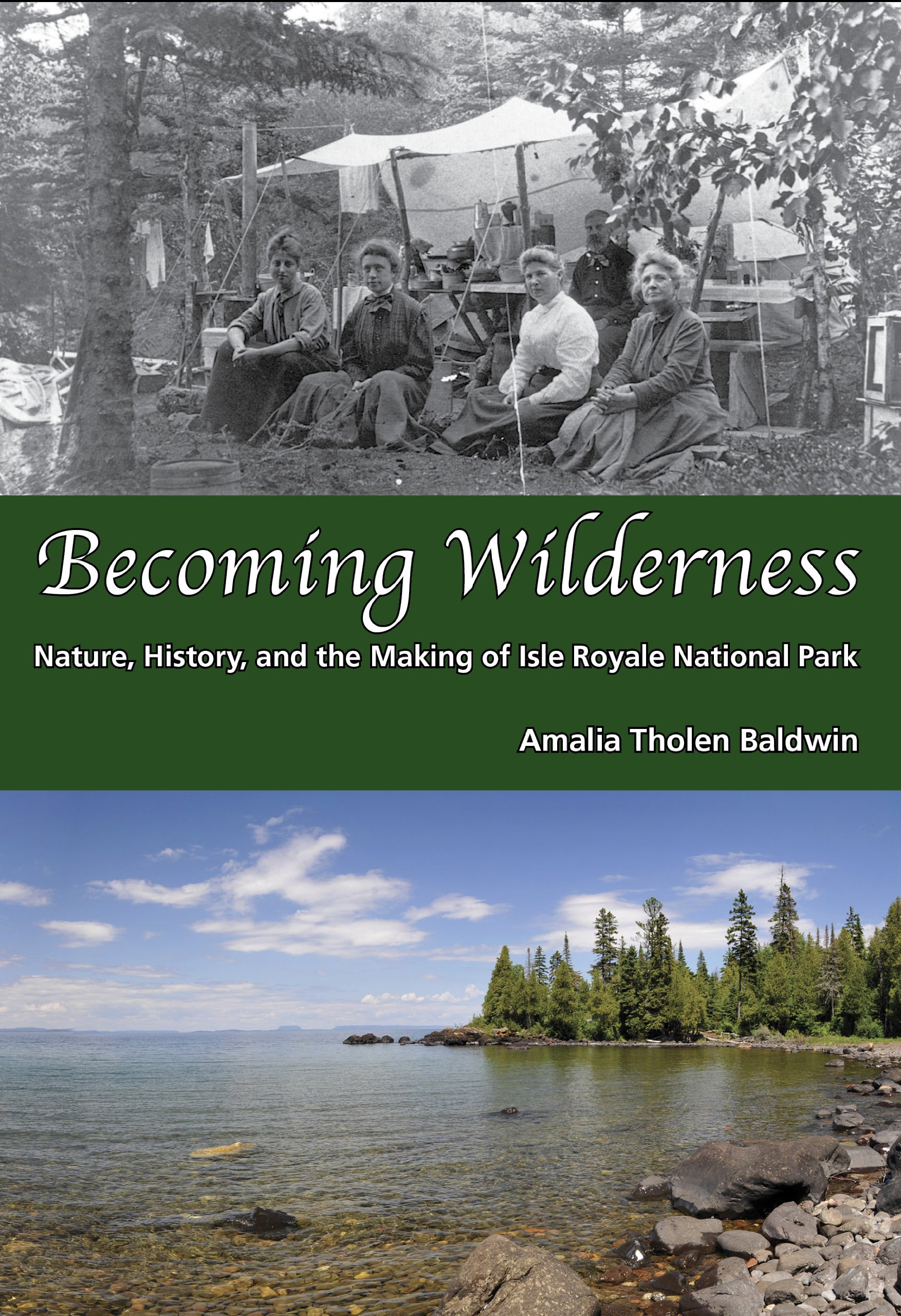 Download Becoming Wilderness: Nature, History, and the Making of Isle Royale National Park pdf