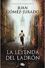 La leyenda del ladrón (Spanish Edition) Kindle Edition