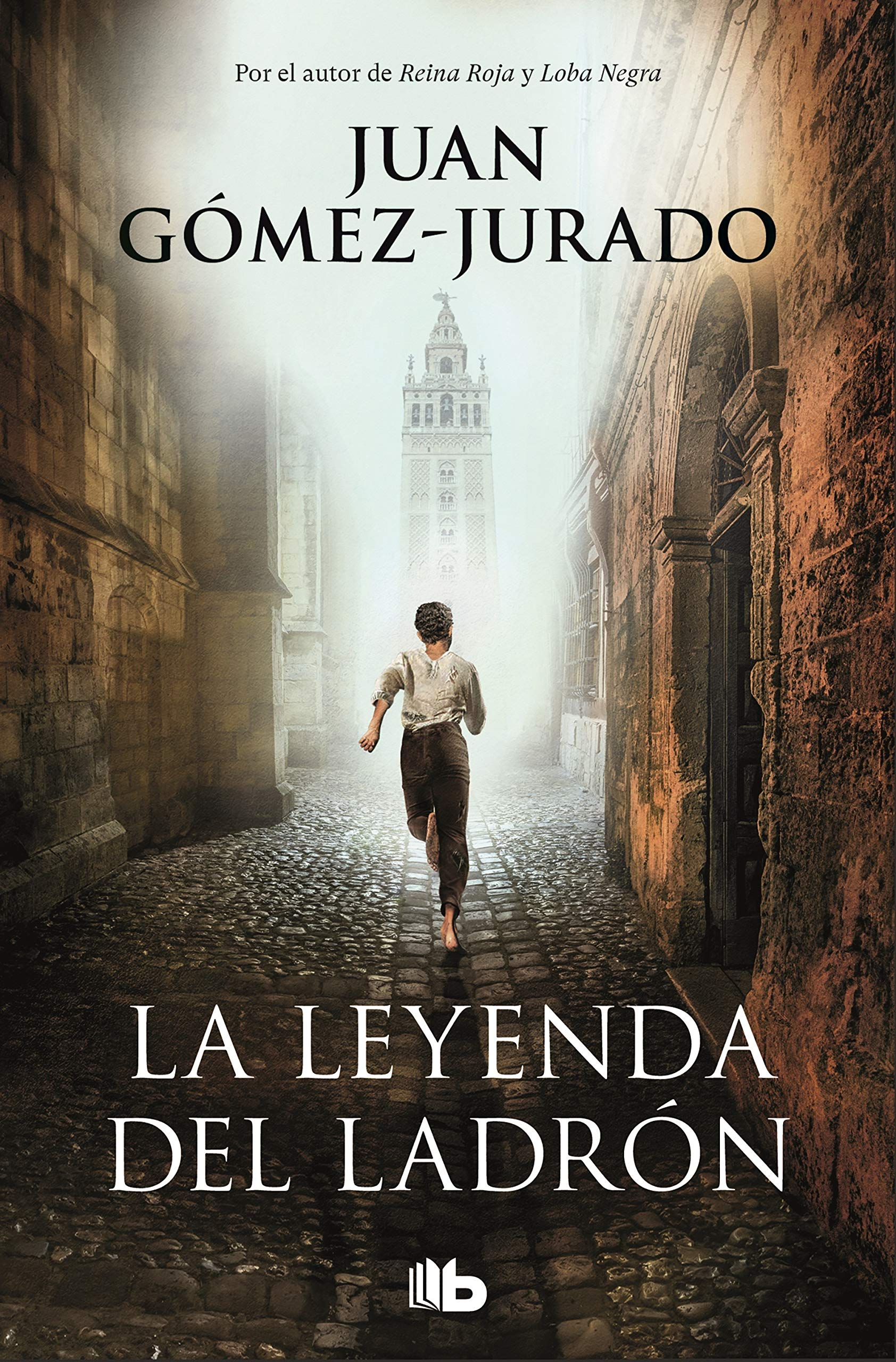 La leyenda del ladrón por Juan Gómez-Jurado