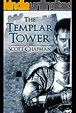 The Templar Tower. Peter Sparke Book Five.: A Peter Sparke Book