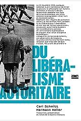 Du libéralisme autoritaire (French Edition) Kindle Edition