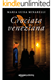 Crociata veneziana (Veneziano Vol. 4) (Italian Edition)