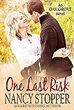 One Last Risk (Oak Grove Series book 1)