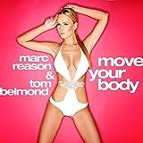 Move Your Body 2k15 (ft. Anticappella) (Club Mix)
