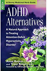 ADHD Alternatives: A Natural Approach to Treating Attention Deficit Hyperactivity Disorder Paperback