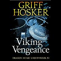 Viking Vengeance (Dragonheart Book 11) (English Edition)