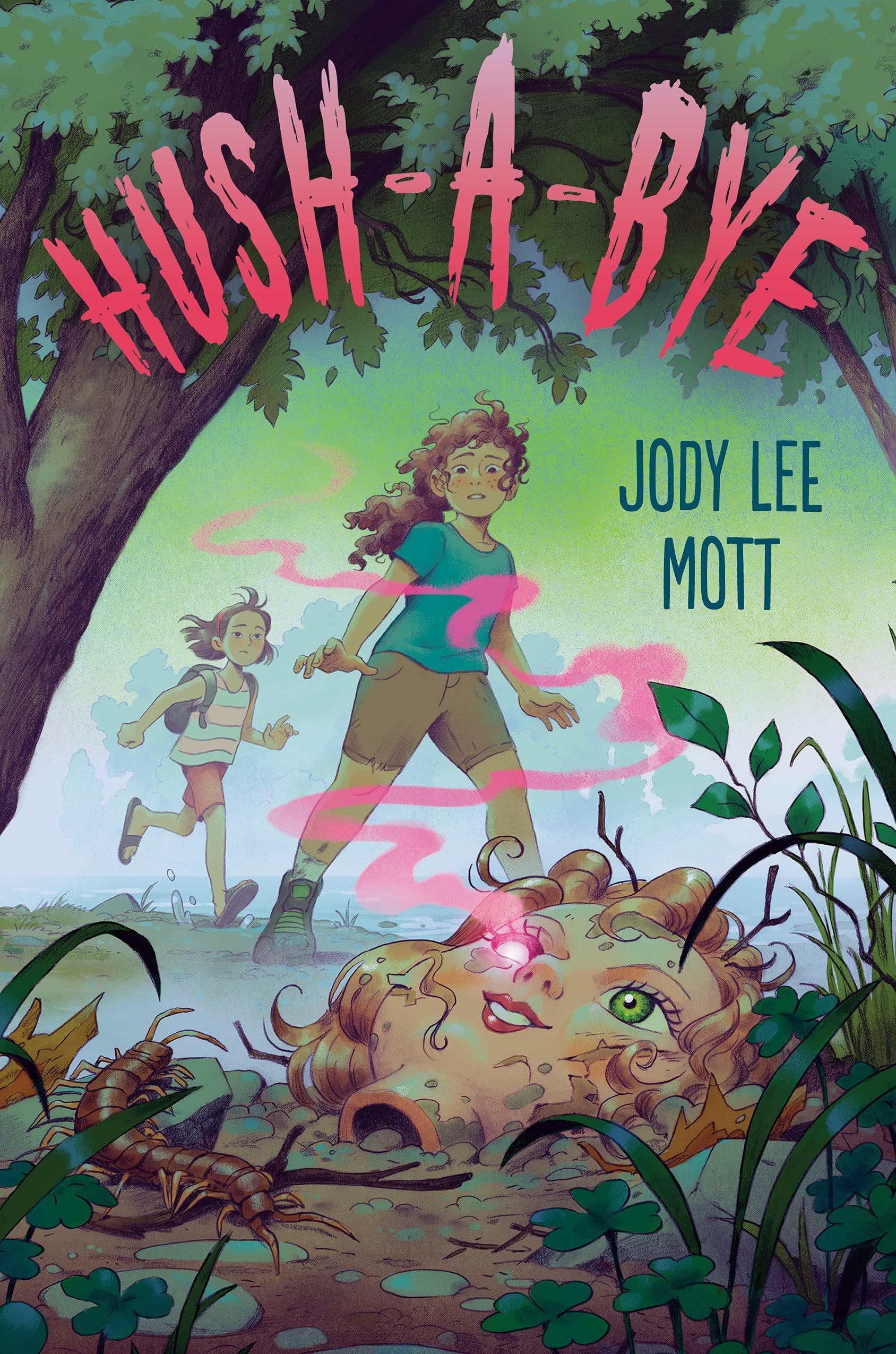 Hush-a-Bye: Mott, Jody Lee: 9780593206782: Amazon.com: Books