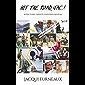 Hit the Road, Jac!: Seven years, twenty countries, no plan.
