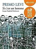 Si c'est un homme: Livre audio 1 CD MP3 - Entretien inédit avec Raphaël Enthoven