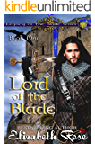 Lord of the Blade (Legacy of the Blade Book 1)