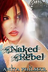 Naked Rebel Kindle Edition