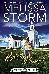 Love's Prayer (First Street Church Romances Book 1) Kindle Edition