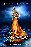 Return: Hansel and Gretel Retold (Romance a Medieval Fairytale series Book 10) (English Edition)