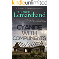 Cyanide With Compliments (Pollard & Toye Investigations Book 5)