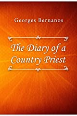 The Diary of a Country Priest Kindle Edition