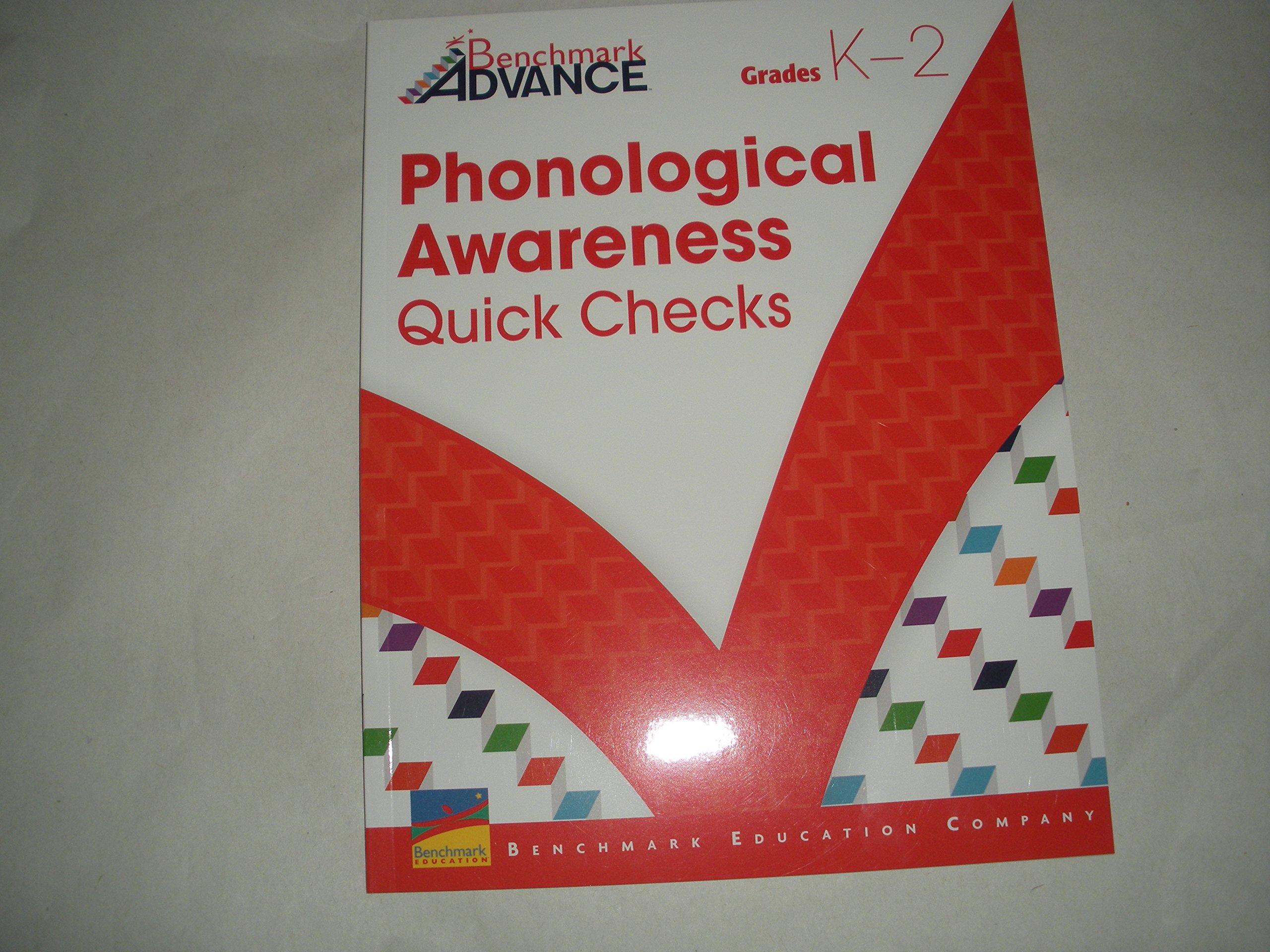 Benchmark Advance Phonological Awareness Quick Checks (Grades K-2) pdf epub