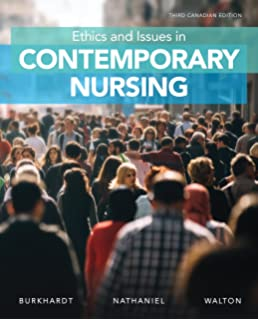 Ethics And Issues In Contemporary Nursing Margaret Burkhardt