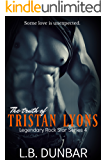 The Truth of Tristan Lyons (Legendary Rock Star Series Book 4)
