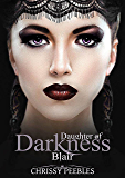 Blair (A Vampire & Paranormal Romance) (Daughters of Darkness: Blair's Journey Book 1)
