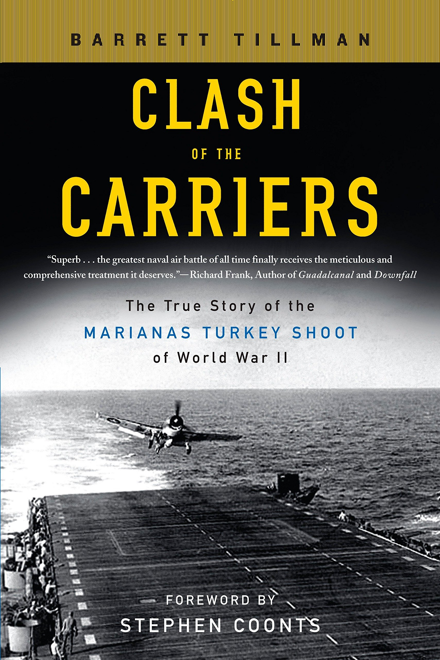 Clash of the Carriers: The True Story of the Marianas Turkey Shoot of World War II pdf