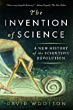 The Invention of Science: A New History of the Scientific Revolution (English Edition)